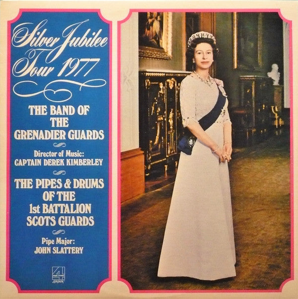 The Band Of The Grenadier Guards, The Pipes & Drums Of The 1st Battalion Scots Guards ‎/ Silver Jubilee Tour 1977 - LP (used)