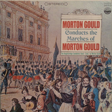 Morton Gould ‎/ Conducts The Marches Of Morton Gould - LP Used