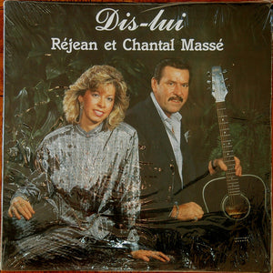 Chantal Et Rejean Massé ‎/ Dis-Lui - LP (used)