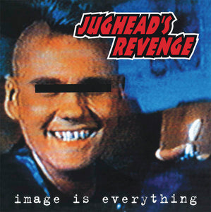 Jughead's Revenge / Image Is Everything - LP RED