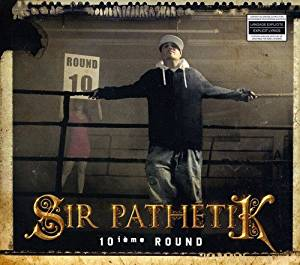 Sir Pathetik / 10ime Round - CD (Used)