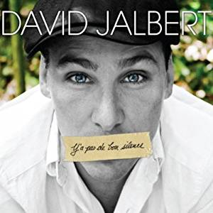David Jalbert / Y'a Pas De Bon Silence - CD (Used)