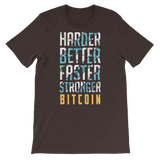 Harder, Better, Faster, Stronger, Bitcoin T-Shirt