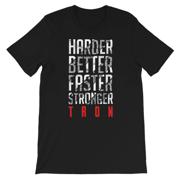 Harder, Better, Faster, Stronger, TRON T-Shirt