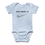 Just HODL It Classic Baby Onesie Bodysuit
