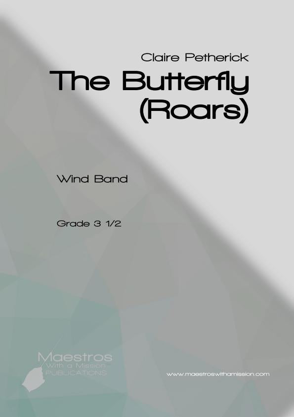 The Butterfly (Roars) - Claire Petherick (Score Only)
