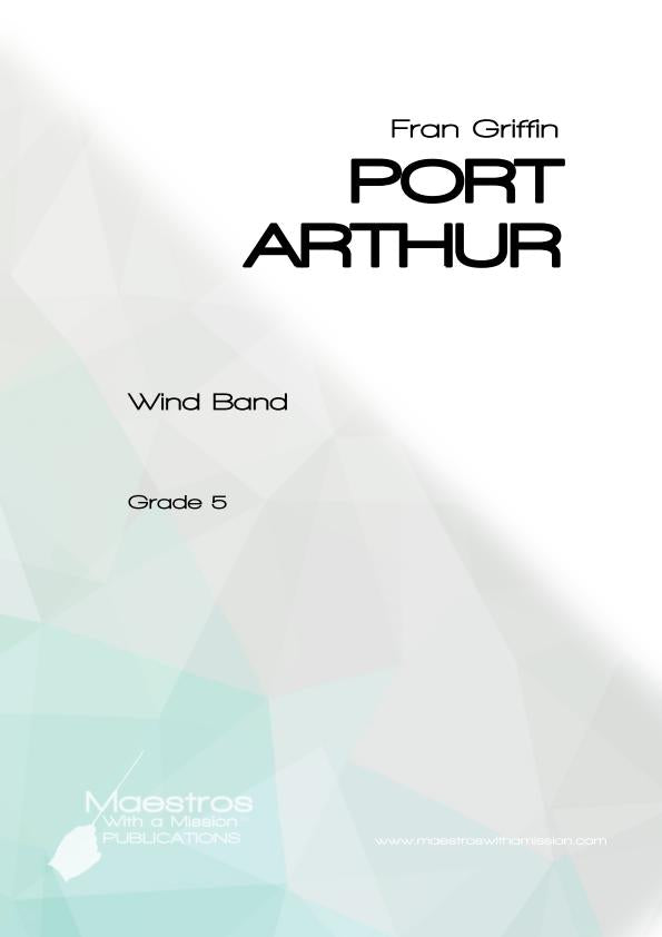 Port Arthur - Suite for Wind Band (score and parts)