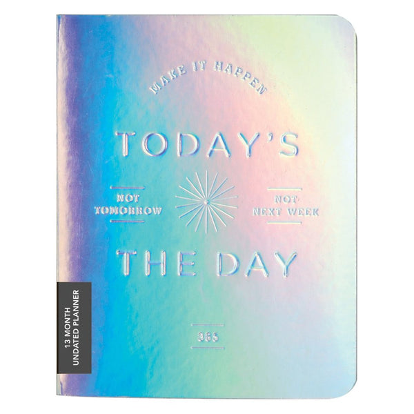 Today's The Day Holographic Planner - Let's Talk Coaching
