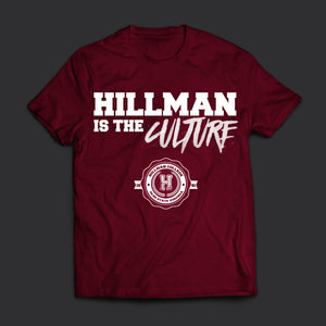 Hillman Is The Culture T-Shirt