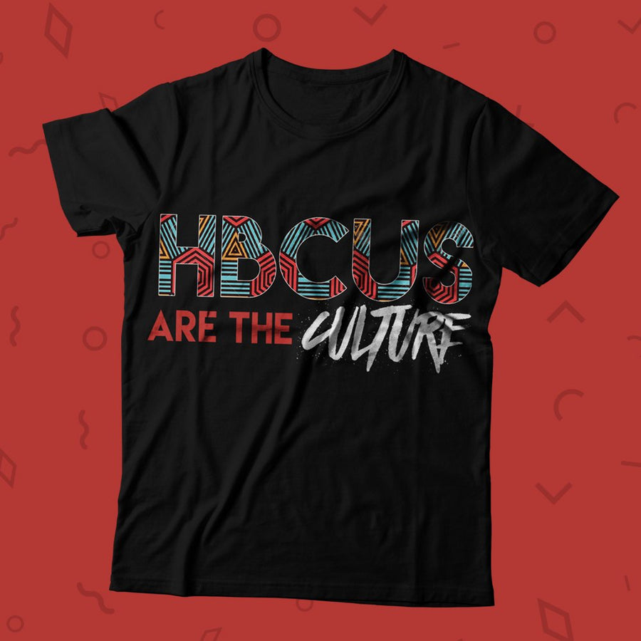 HBCUs Are The Culture T-Shirt