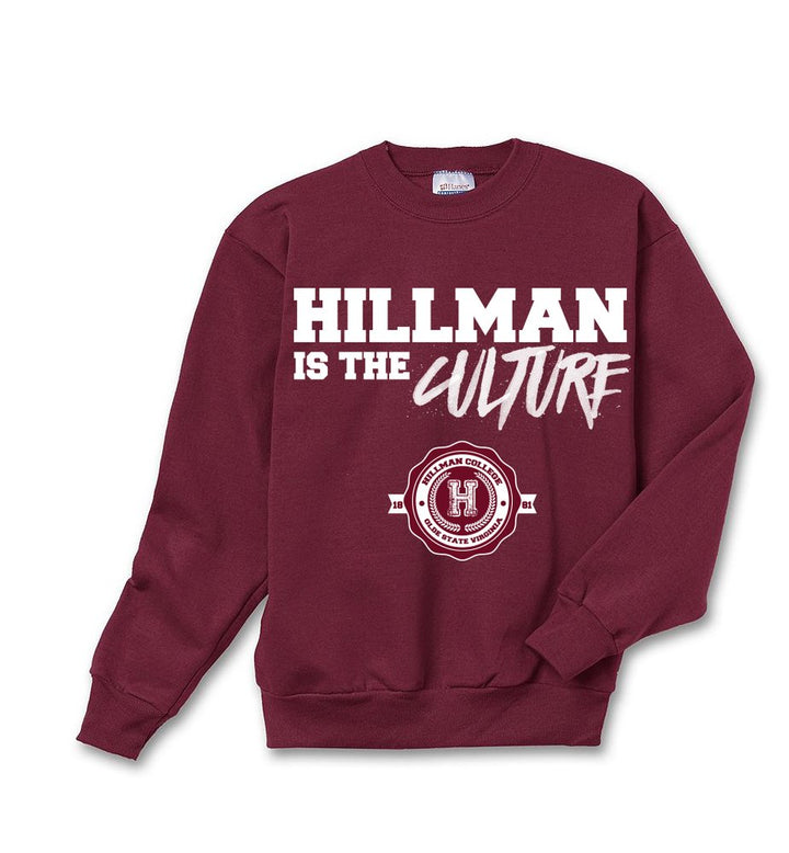 Hillman Is The Culture Sweatshirt