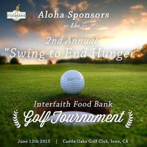 ALOHA SPONSORS AMADOR COUNTY FOOD BANK GOLF TOURNAMENT