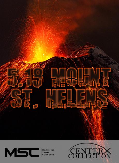 5.18 (Mount St. Helens) (Grade 2+) - Marching Show Concepts