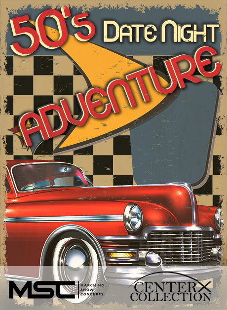 50's Date Night Adventure (Grade 2+) - Marching Show Concepts