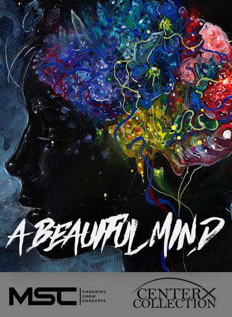 Beautiful Mind (A) (Grade 2+) - Marching Show Concepts