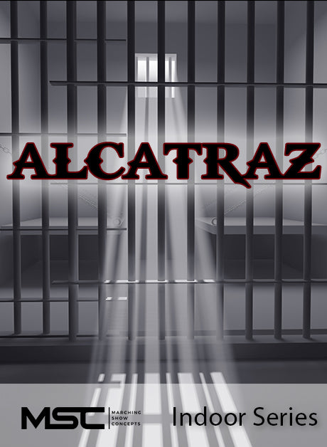 Alcatraz - Marching Show Concepts