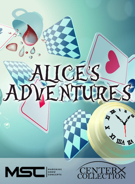 Alice's Adventures (Grade 3) - Marching Show Concepts