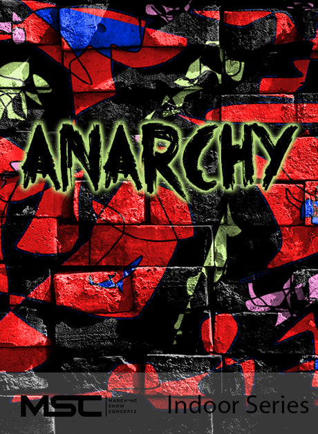 Anarchy - Marching Show Concepts