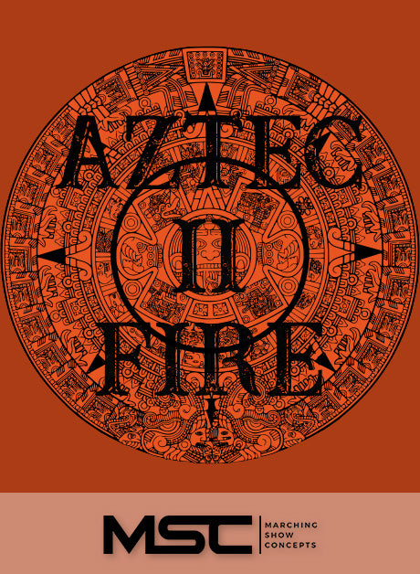 Aztec Fire II (Gr. 3)(6m08s)(29 sets) - Marching Show Concepts