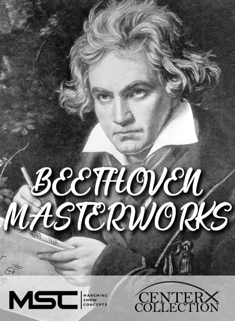 Beethoven Masterworks (Grade 4) - Marching Show Concepts