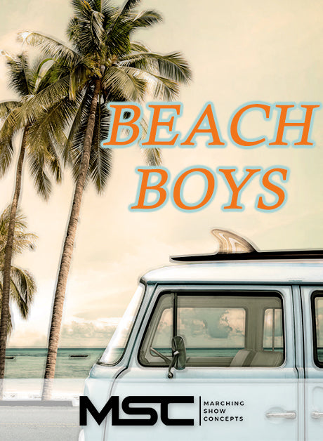 Beach Boys (The)(Gr. 1)(7m42s)(17 sets) - Marching Show Concepts