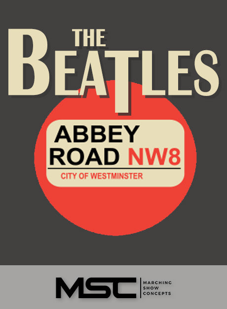 Beatles: Abbey Road (Gr. 3)(7m45s)(29 sets) - Marching Show Concepts