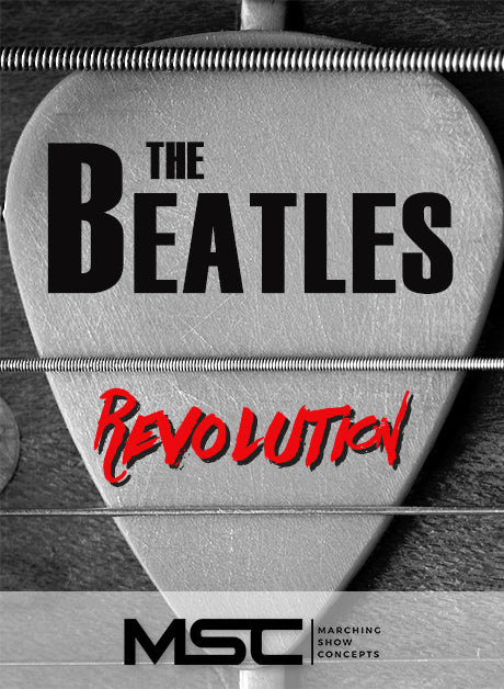 Beatles Revolution (Gr. 3)(7m04s)(50 sets) - Marching Show Concepts