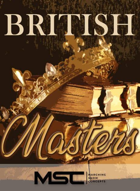 British Masters (Gr. 4)(6m58s)(43 sets) - Marching Show Concepts
