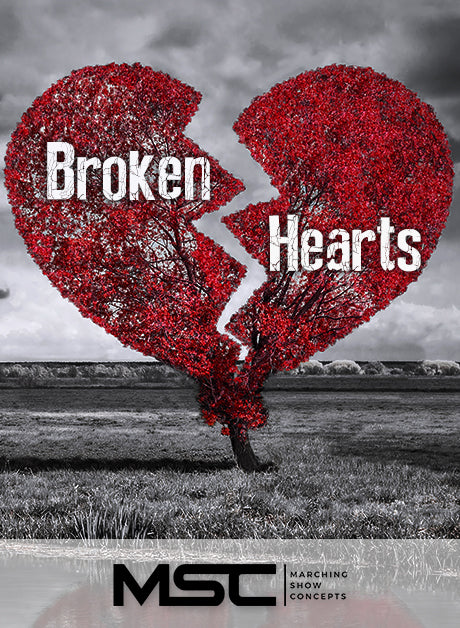 Broken Hearts (Gr. 3)(7m43s)(48 sets) - Marching Show Concepts