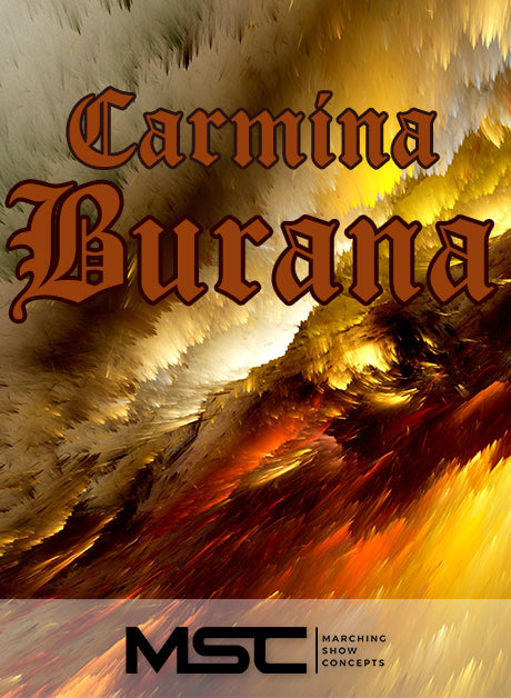 Carmina Burana (Gr. 4)(7m17s)(61 sets) - Marching Show Concepts