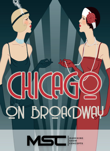 Chicago on Broadway (Gr. 4)(7m27s)(48 sets) - Marching Show Concepts