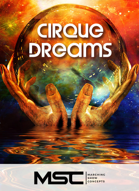 Cirque Dreams (Gr. 3) - Marching Show Concepts
