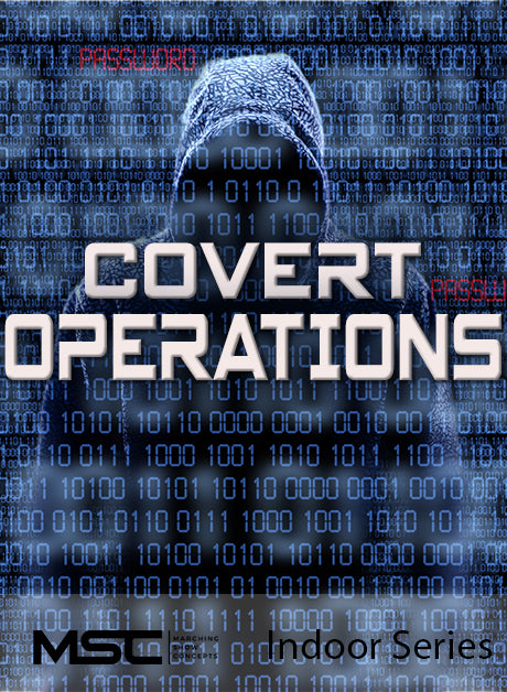 Covert Operations - Marching Show Concepts