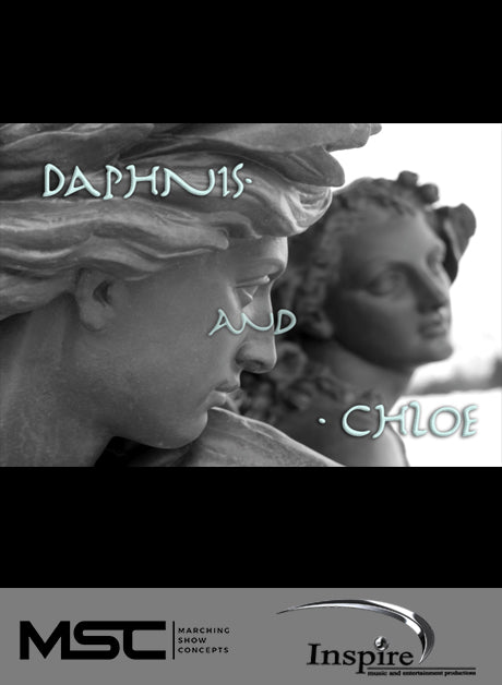 Daphnis and Chloe (Grade 4) - Marching Show Concepts
