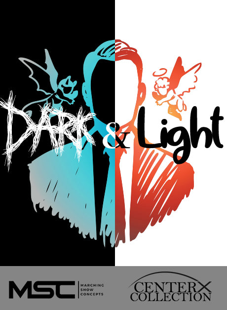 Dark and Light (Grade 5) - Marching Show Concepts