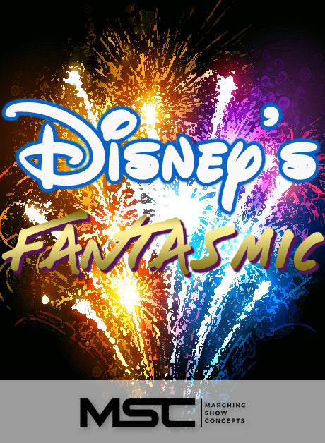 Disney's Fantasmic (Gr. 4)(7m28s)(49 sets) - Marching Show Concepts