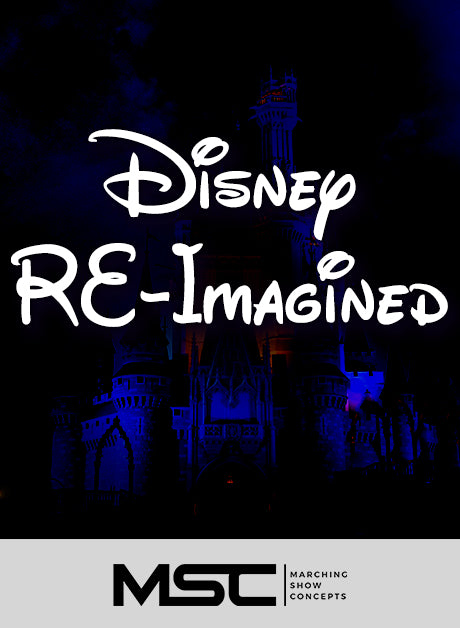Disney RE-Imagined (Gr. 2) - Marching Show Concepts