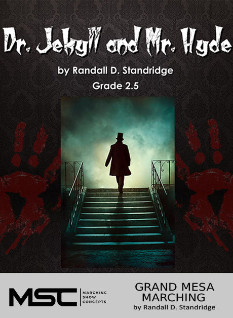 Dr. Jekyll and Mr. Hyde - Marching Show Concepts