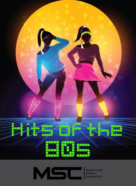 Eighties (Hits of the 80's) (Gr. 2)(6m15s)(19 sets) - Marching Show Concepts
