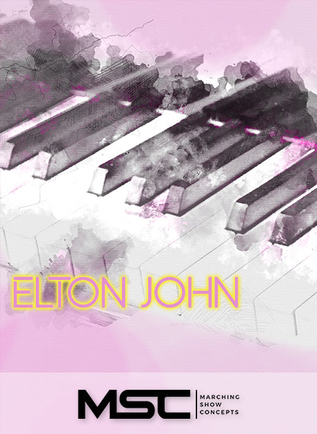 Elton John (Gr. 3)(7m08s)(43 sets) - Marching Show Concepts