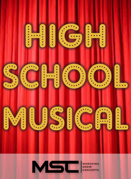 High School Musical (Gr. 2)(6m53s)(32 sets) - Marching Show Concepts