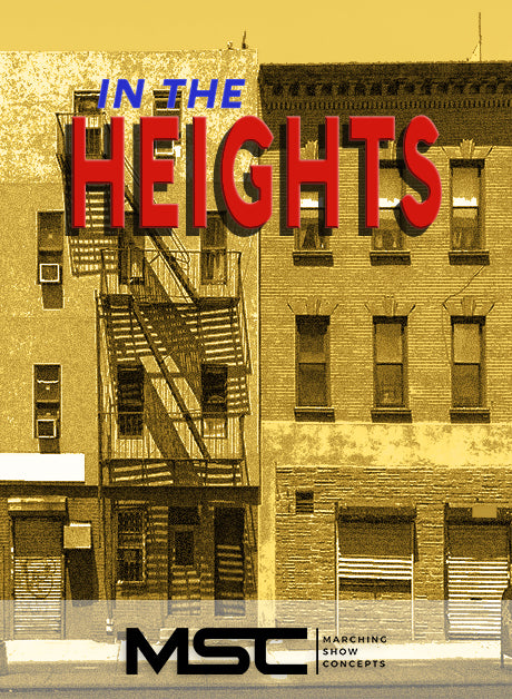 In The Heights (Gr. 3)(7m02s)(40 sets) - Marching Show Concepts