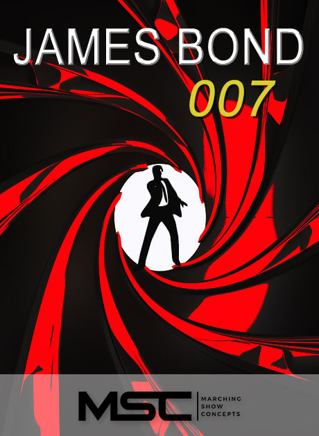 James Bond 007 (Gr. 3)(7m05s)(39 sets) - Marching Show Concepts