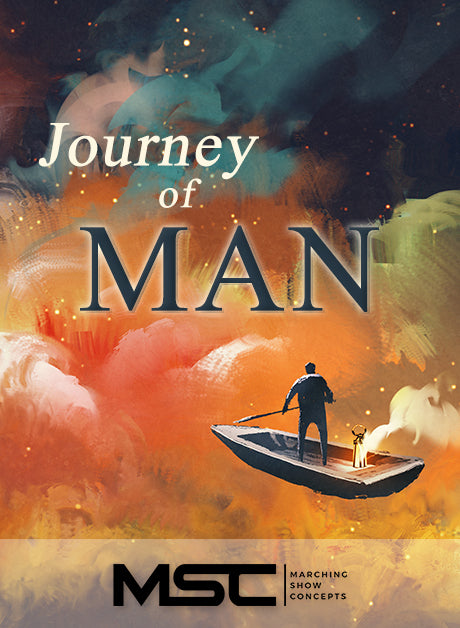 Journey of Man (Gr. 3)(7m42s)(35 sets) - Marching Show Concepts