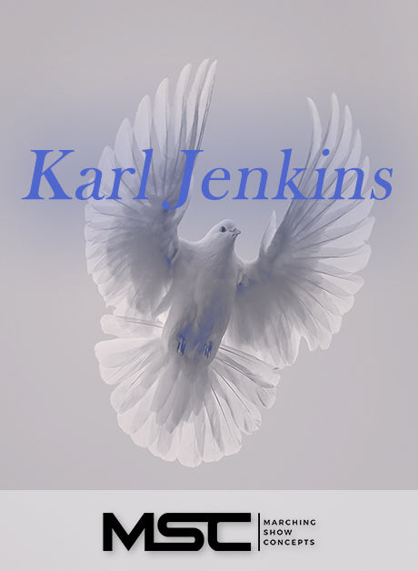Karl Jenkins (Music of) (Gr. 4)(7m39s)(53 sets) - Marching Show Concepts