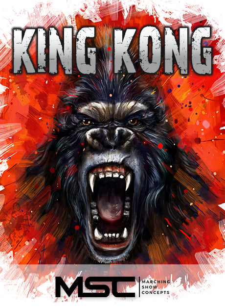 King Kong (Gr. 4)(7m05s)(51 sets) - Marching Show Concepts