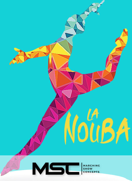 La Nouba (Gr. 3)(7m58s)(38 sets) - Marching Show Concepts