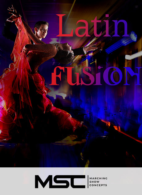 Latin Fusion (Gr. 2) - Marching Show Concepts