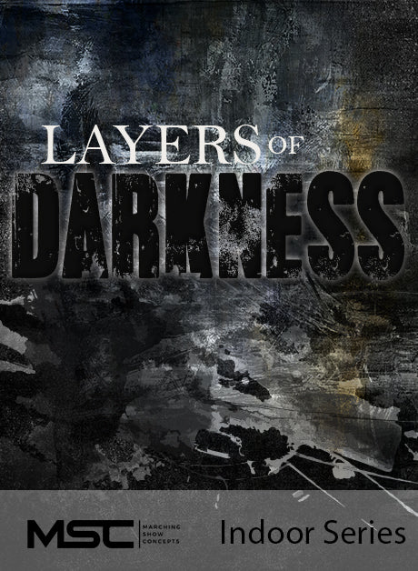 Layers of Darkness - Marching Show Concepts