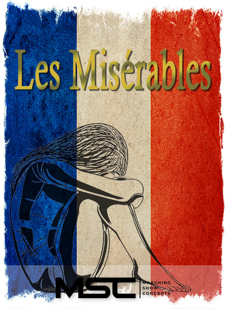 Les Miserables (Gr. 3)(7m19s)(25 sets) - Marching Show Concepts